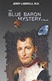 The Blue Baron Mystery