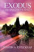 Exodus The Dolph/in Saga