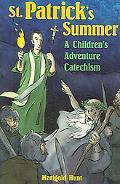 St. Patrick's Summer A Children's Adventure Catechism