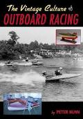 Vintage Culture of Outboard Racing