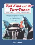 Tail Fins And Two-tones The Guide to America's Classic Fiberglass and Aluminum Runabouts