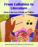 From Lullabies to Literature: Stories in the Lives of Infants and Toddlers