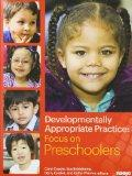 Developmentally Appropriate Practice: Focus on Preschoolers