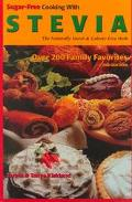 Sugar-Free Cooking with Stevia: Over 200 Family Favorites - James Kirkland - Paperback - 2ND