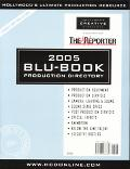 Hollywood Reporter Blu-book, 2005 Production Directory--2005