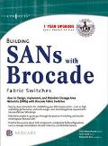 Building Sans With Brocade Fabric Switches