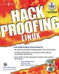 Hack Proofing Linux A Guide to Open Source Security