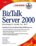 Biztalk Server 2000 Developer's Guide for .Net