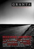 Granta 73 Necessary Journeys