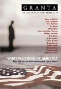 Granta 77 What We Think About America