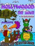 Dorp the Scottish Dragon Bk. 3 : Hollywood