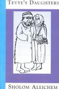 Tevyes Daughters Collected Stories of Sholom Aleichem