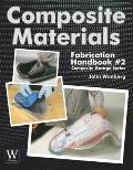 Composite Materials Fabrication: Handbook #2 (Composite Garage Series)