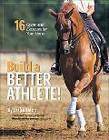 Build a Better Athlete! 15 Gymnastic Exercises for Your Horse