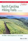 Appalachian Mountain Club North Carolina Hiking Trails the State's Most Comprehensive Trail ...
