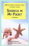 Seashells in My Pocket AMC Family Guide to Exploring Nature along the Atlantic Coast from Ma...