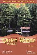 Quiet Water Maine Canoe And Kayak Guide