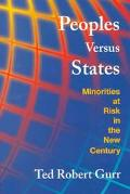 Peoples Versus States Minorities at Risk in the New Century