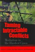 Taming Intractable Conflicts Mediation in the Hardest Cases