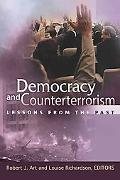 Democracy and Counterterrorism Lessons from the Past