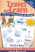 Travel and Learn 1001 Vacations Around the World