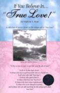 If You Believe in...True Love! w/ True Love Cd 60?s Music - Marlene A. Ryan - Paperback