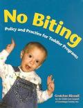 No Biting Policy and Practice for Toddler Programs