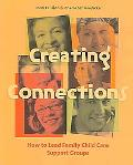 Creating Connections How To Lead a Family Child Care Support Group