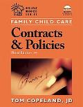Family Child Care Contracts And Policies How to Be Businesslike in a Caring Profession