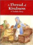 A Thread of Kindness  A Tzedakah Story