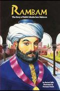 Rambam : The Story of Rabbi Moshe Ben Maimon