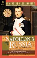 At Napoleon's Side in Russia : The Classic Eyewitness Account