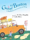 Goin' to Boston An Exuberant Journey in Song