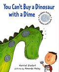 You Can't Buy a Dinosaur With a Dime Problem Solving in Dollars and Cents