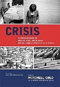 Crisis: 40 Stories Revealing the Personal, Social, and Religious Pain and Trauma of Growing ...