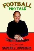 Football Pro Talk: Gems I Remember