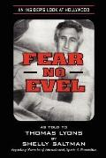 Fear No Evel An Insiders Look at Hollywood
