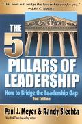 Five Pillars of Leadership How to Bridge the Leadership Gap