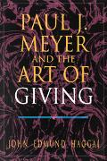 Paul J. Meyer and the Art of Giving