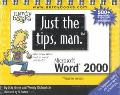 Just the Tips Man for Microsoft Word 2000