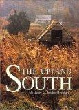 The Upland South: The Making of an American Folk Region
