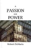 Passion for Power