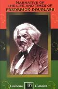 Narrative of the Life & Times of Frederick Douglass