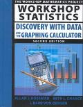 Workshop Statistics Discovery With Data and the Graphing Calculator