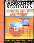 Workshop Statistics: Discovery With Data and Fathom
