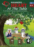 Manners of the Heart at the Table