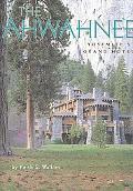 Ahwahnee Yosemite's Grand Hotel