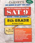How to Prepare for the Sat 9 5th Grade