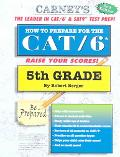 How to Prepare for the Cat/6 5th Grade
