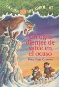 Tigre Dientes De Sable En El Ocaso/ Sunset Of The Sabretooth